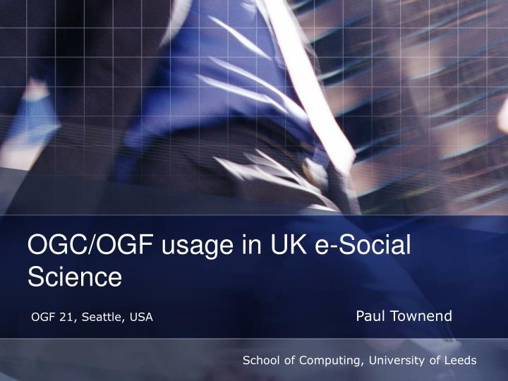ogc ogf usage in uk e social science n.