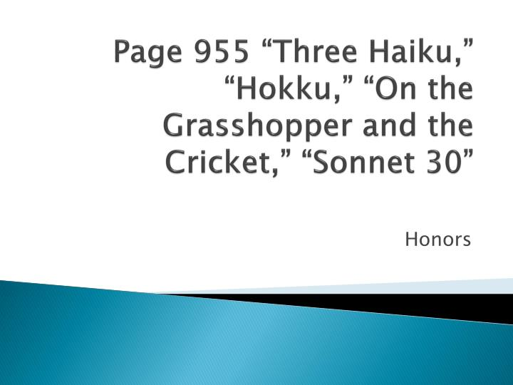 page 955 three haiku hokku on the grasshopper and the cricket sonnet 30 n.