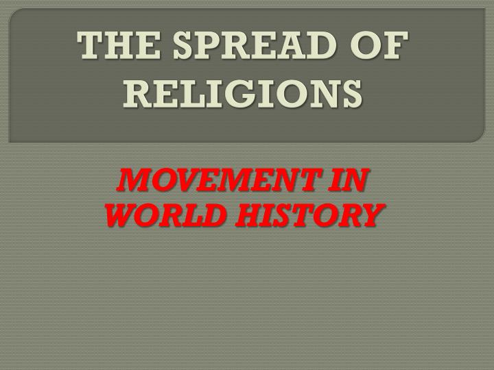 the spread of religions n.