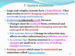 7 system evolution
