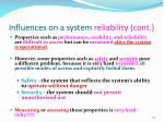influences on a system reliability cont