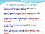 the system design process 1 cont