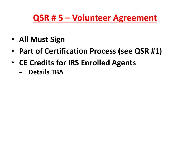 QSR # 5 – Volunteer Agreement