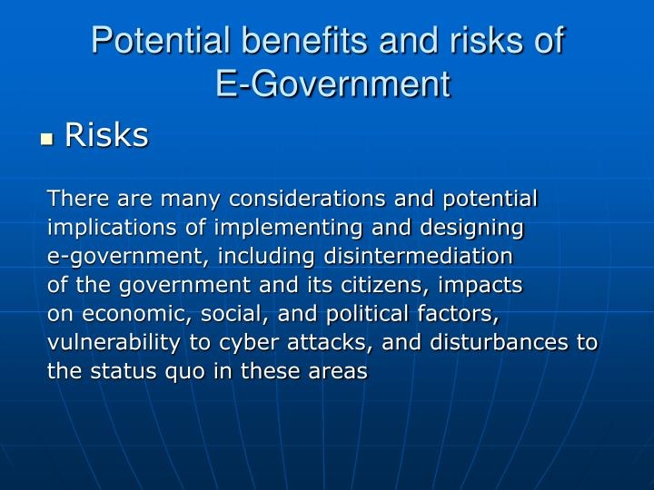 Potential benefits and risks of
