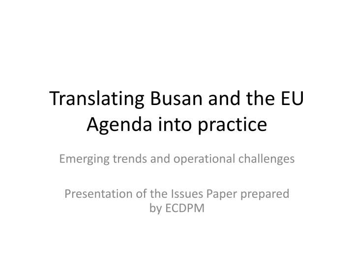 translating busan and the eu agenda into practice n.