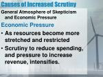causes of increased scrutiny3