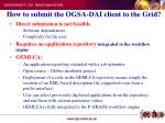 how to submit the ogsa dai client to the grid