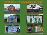 conflict in ireland today