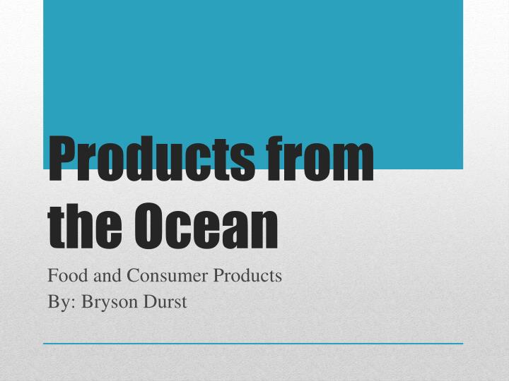products from the ocean n.