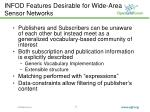 infod features desirable for wide area sensor networks