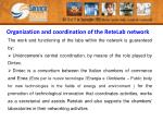 organization and coordination of the retelab network