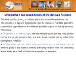 organization and coordination of the retelab network1