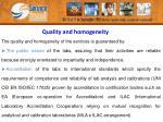 quality and homogeneity