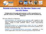 retelab activities for eu member states and non eu states