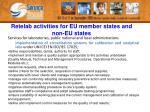retelab activities for eu member states and non eu states1
