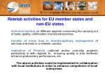retelab activities for eu member states and non eu states2