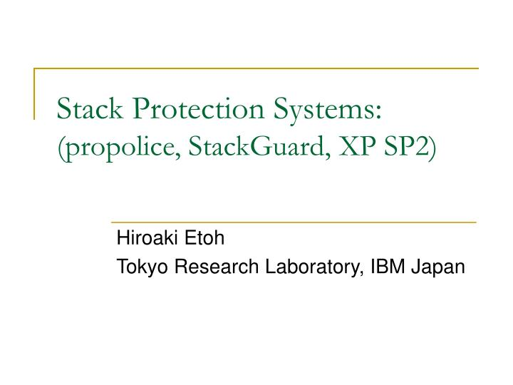 stack protection systems propolice stackguard xp sp2 n.