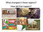 here is what happened in these regions