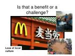 is that a benefit or a challenge3