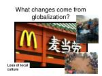 what changes come from globalization3