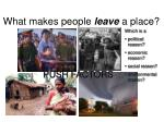 what makes people leave a place