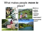 what makes people move to place