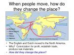 when people move how do they change the place