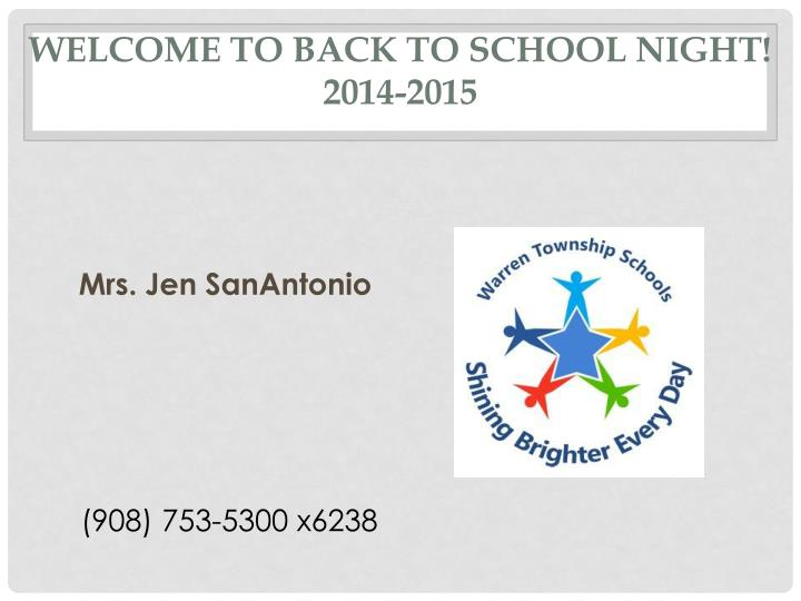 welcome to back to school night 2014 2015 n.