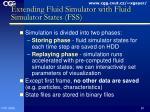 extending fluid simulator with fluid simulator states fss