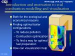 introduction and motivation to coal combustion modelling and visualization