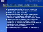reply 3 time steps and precision