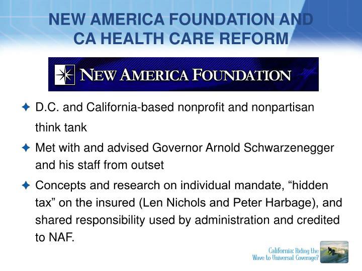 New america foundation and ca health care reform