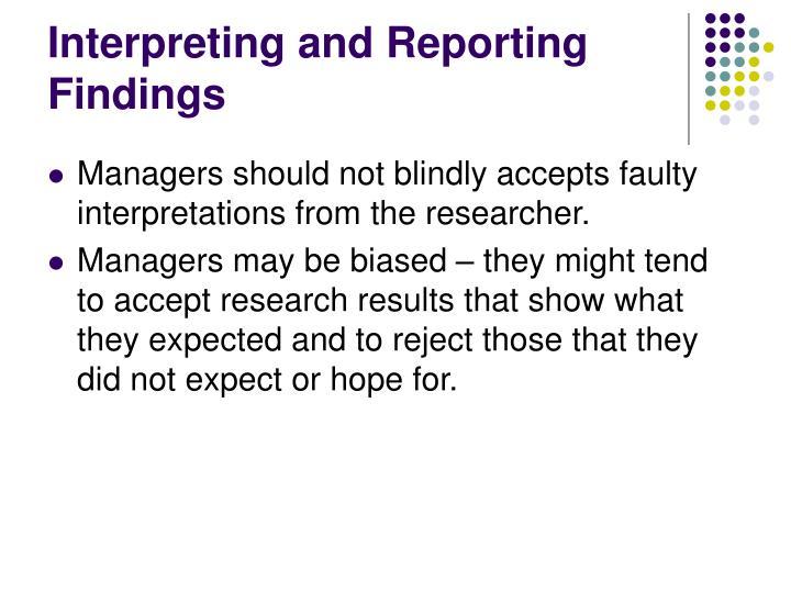 Interpreting and Reporting Findings