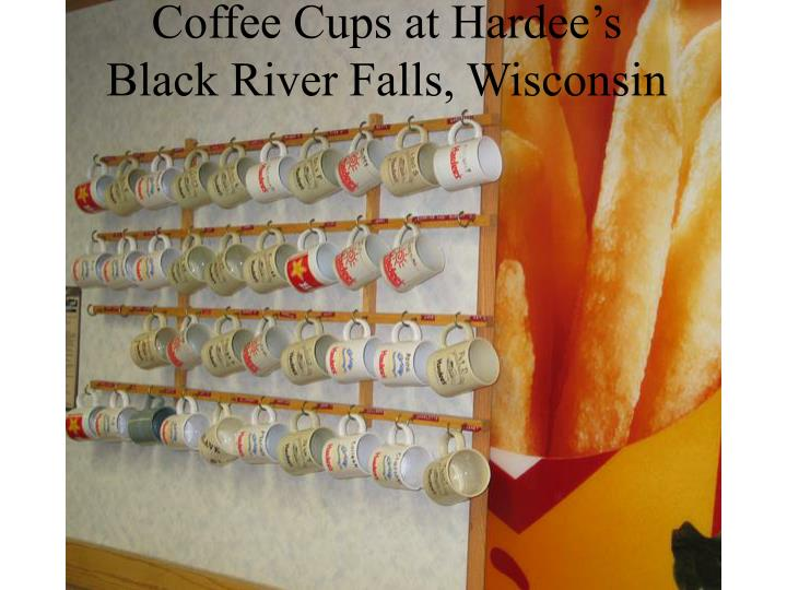 coffee cups at hardee s black river falls wisconsin n.