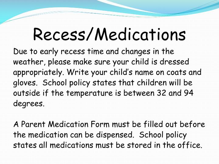 Recess/Medications