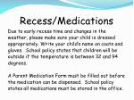 recess medications