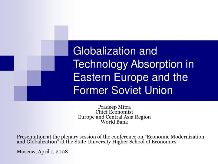 globalization and technology absorption in eastern europe and the former soviet union n.