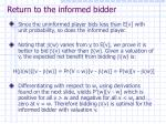 return to the informed bidder