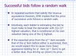 successful bids follow a random walk
