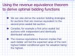using the revenue equivalence theorem to derive optimal bidding functions