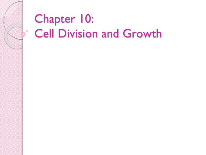 chapter 10 cell division and growth n.