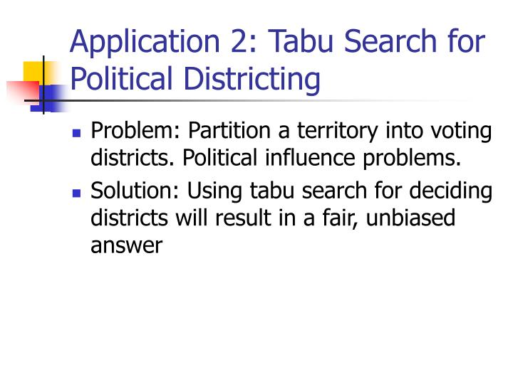 Application 2: Tabu Search for Political Districting
