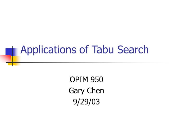 Applications of tabu search