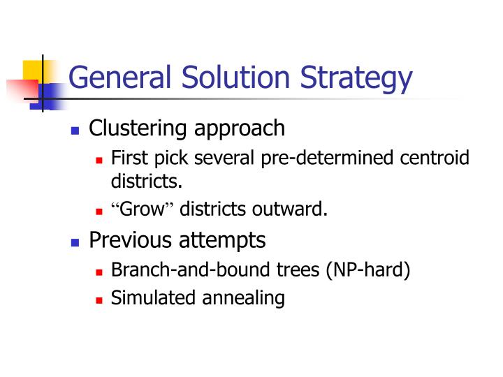 General Solution Strategy