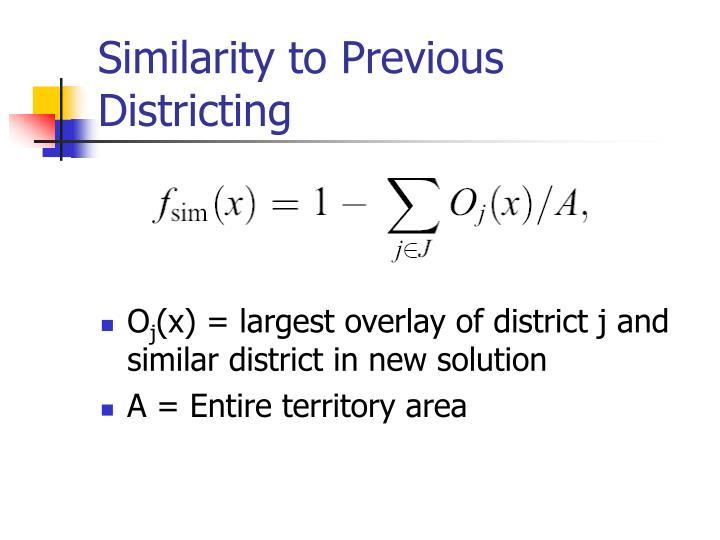Similarity to Previous Districting