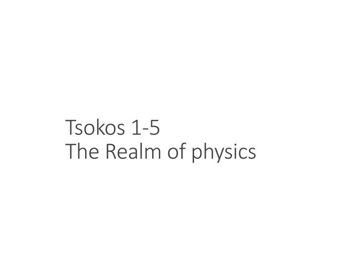 tsokos 1 5 the realm of physics n.