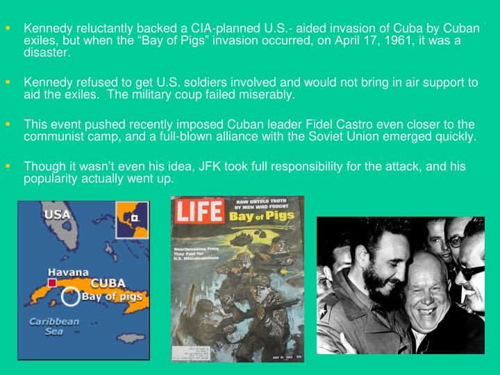 a history of the failed invasion of cuba at the bay of pigs The bay of pigs goes down in history as one of the united states' biggest blunders the cia, with help from the mafia, organized an invasion using brigade 2506, a group of 1,500 cuban exiles seeking to overthrow fidel castro's leftist government.