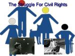 the struggle for civil rights