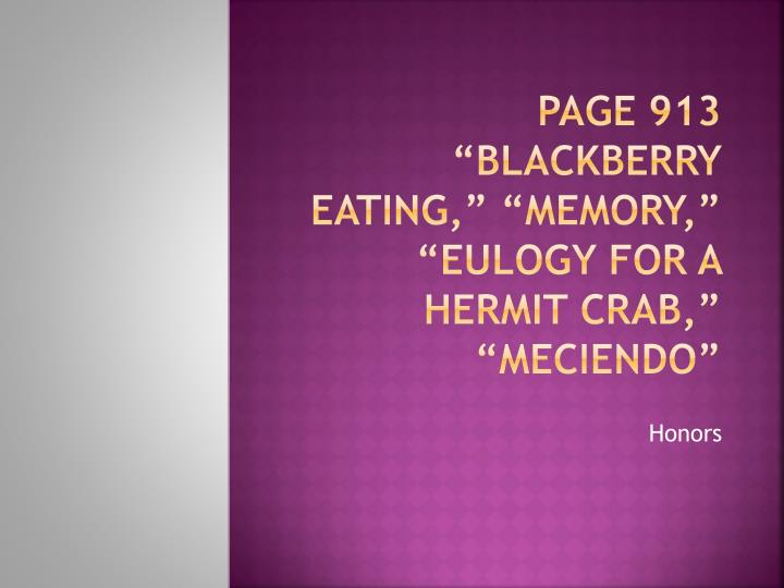 page 913 blackberry eating memory eulogy for a hermit crab meciendo n.