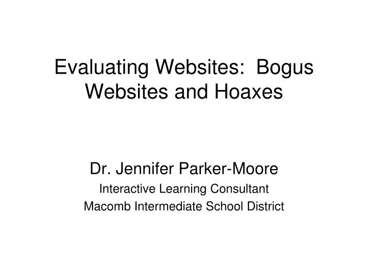 evaluating websites bogus websites and hoaxes n.